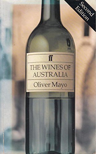 The Wines of Australia By Oliver Mayo