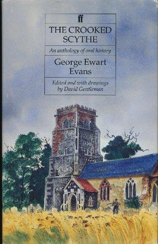 The Crooked Scythe By George Ewart Evans