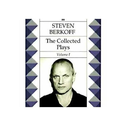 Steven Berkoff: Plays 1 (East West,Greek By Steven Berkoff