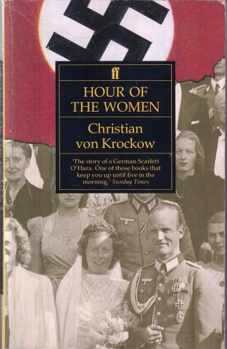 The Hour of the Women By Christian Graf Von Krockow