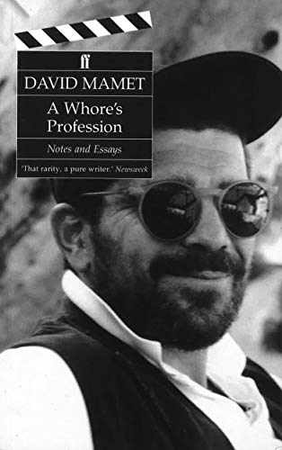 A Whore's Profession By David Mamet