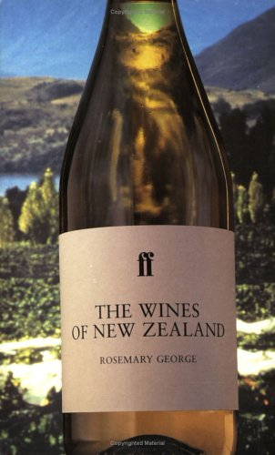 Wines of New Zealand By Rosemary George