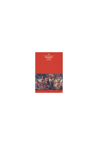 Faber Book of War Poetry By Kenneth Baker