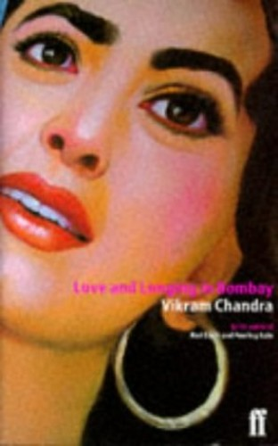 Love & Longing in Bombay By Vikram Chandra