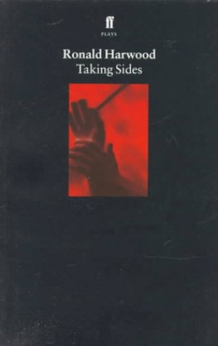 Taking Sides By Ronald Harwood