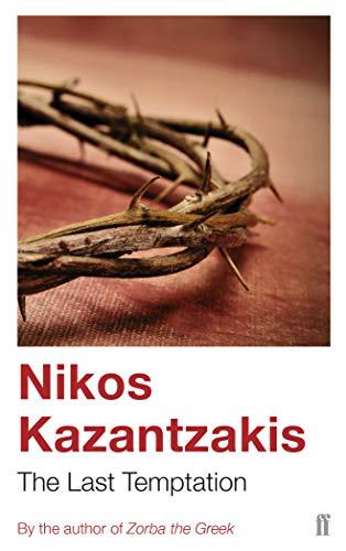 The Last Temptation By Nikos Kazantzakis