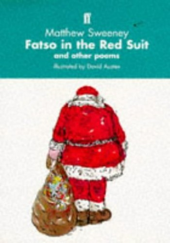 Fatso in the Red Suit By Matthew Sweeney
