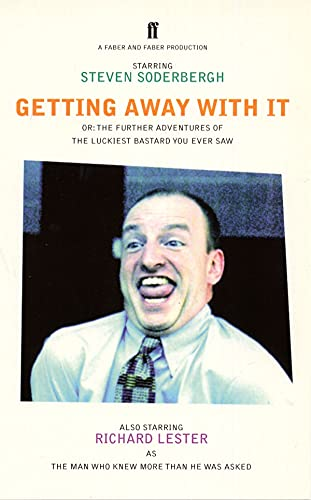 Getting Away With It By Steven Soderbergh