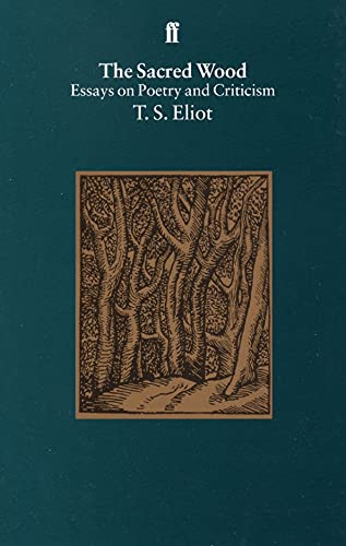 The Sacred Wood par T. S. Eliot