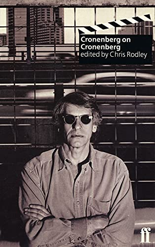 Cronenberg on Cronenberg (new edition) By Chris Rodley