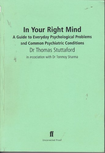 In Your Right Mind By Thomas Stuttaford