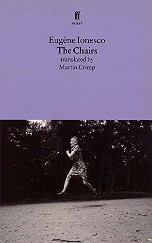 The Chairs By M. Eugene Ionesco