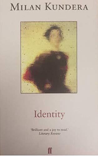 Identity By Milan Kundera