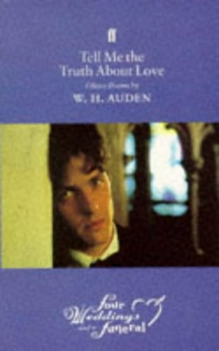 Tell Me the Truth About Love By W. H. Auden