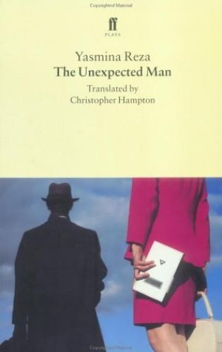 Unexpected Man By Yasmina Reza