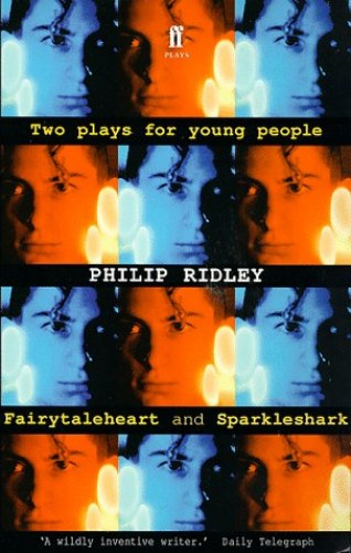 Two Plays for Young People By Philip Ridley