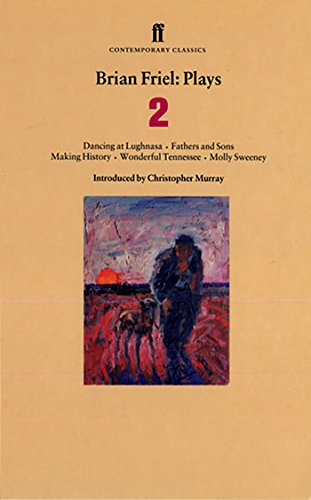 Brian Friel Plays 2 By Brian Friel
