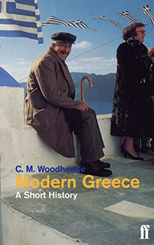 Modern Greece: A Short History By The Hon. C. M. Woodhouse, D.S.O.