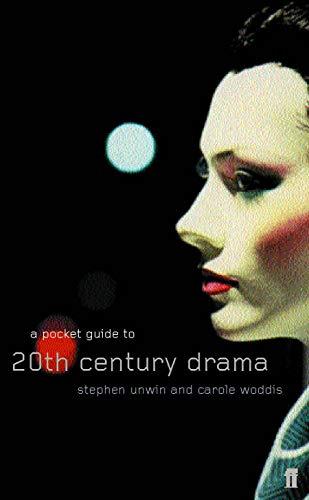 A Pocket Guide to Twentieth-Century Drama By Carole Woddis