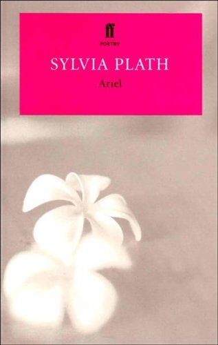 Ariel (Poetry Classics) By Sylvia Plath