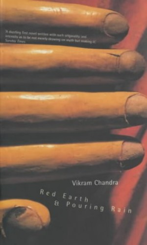 Red Earth and Pouring Rain (Faber Classics) By Vikram Chandra