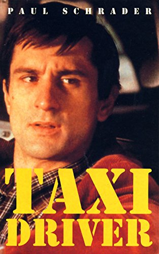 Taxi Driver: Screenplay (FF Classics) By Paul Schrader