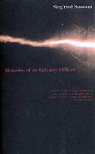 Memoirs of an Infantry Officer (Faber Classics) By Siegfried Sassoon