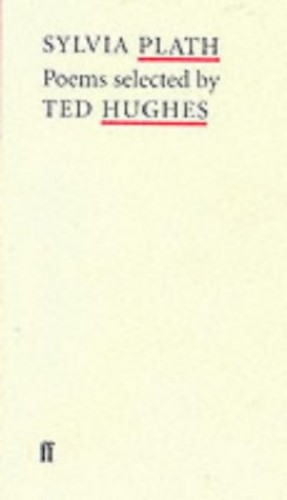Sylvia Plath Poems: Selected by Ted Hughes by Sylvia Plath