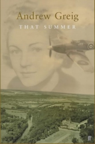 That Summer By Andrew Greig