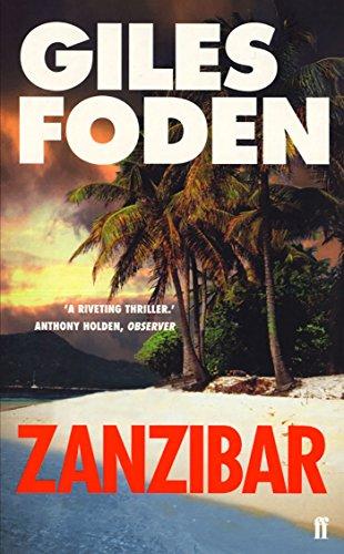 Zanzibar By Giles Foden