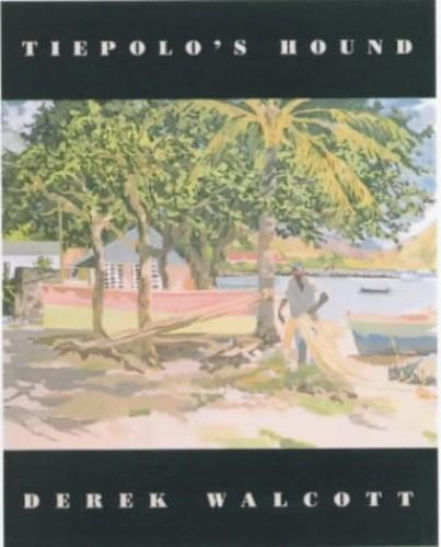 Tiepolo's Hound By Derek Walcott