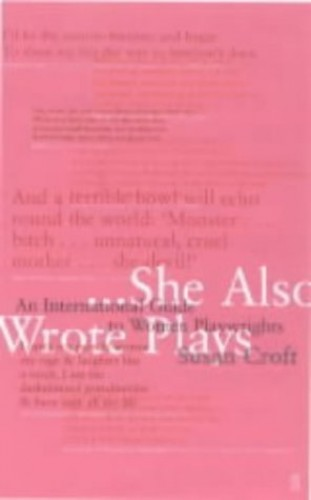She Also Wrote Plays By Susan Croft