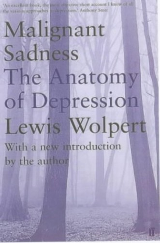 Malignant Sadness By Lewis Wolpert