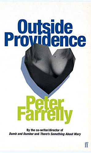 Outside Providence By Peter Farrelly