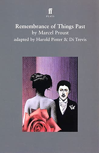 Remembrance of Things Past By Harold Pinter