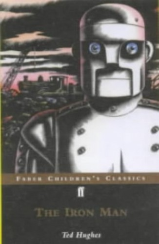 The Iron Man: A Story in Five Nights by Ted Hughes