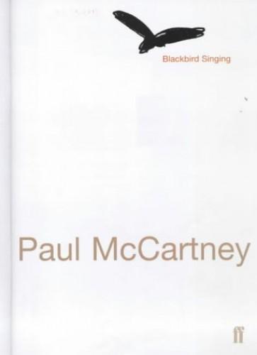 Blackbird Singing: Poems and Lyrics, 1965-1999 by Paul McCartney