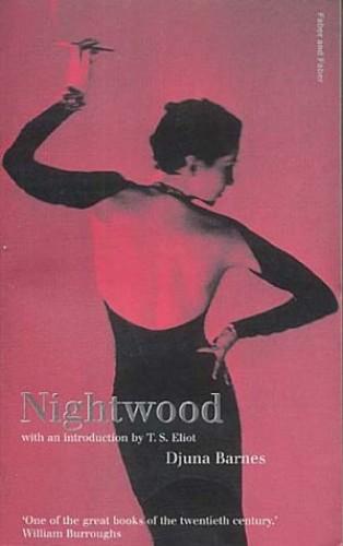 Nightwood (Faber Classics) By Djuna Barnes
