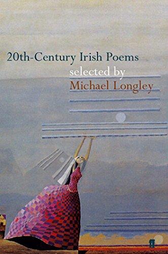 20th-Century Irish Poems By Michael Longley