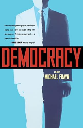 Democracy By Michael Frayn