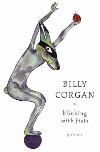 Blinking with Fists By Billy Corgan