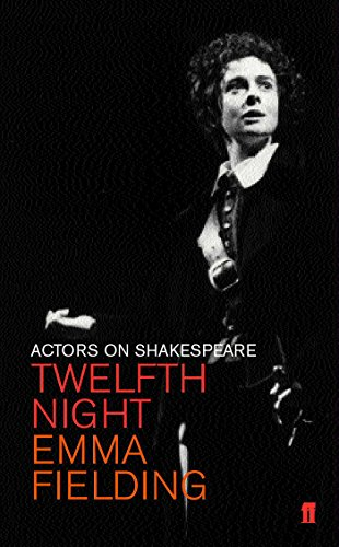 Twelfth Night (Viola) By Emma Fielding