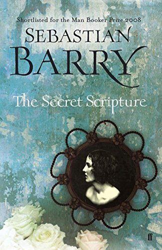 Secret Scripture By Sebastian Barry