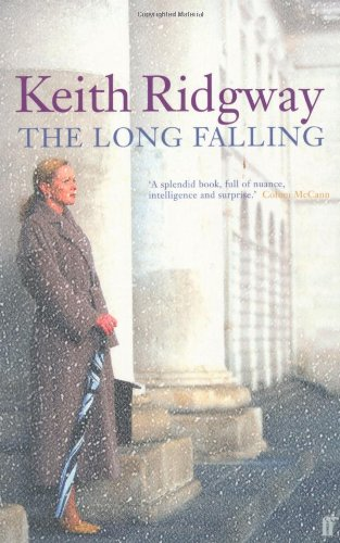 The Long Falling By Keith Ridgway