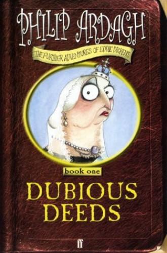 Dubious Deeds By Philip Ardagh