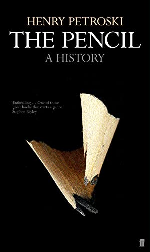 The Pencil By Henry Petroski