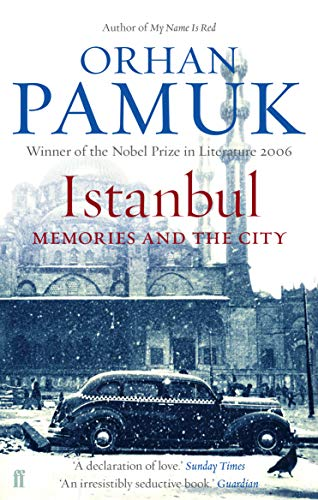 Istanbul: Memories and the City by Orhan Pamuk