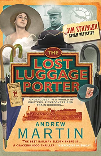 The Lost Luggage Porter (Jim Stringer) By Andrew Martin