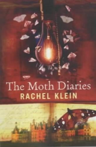 Moth Diaries By Rachel Klein