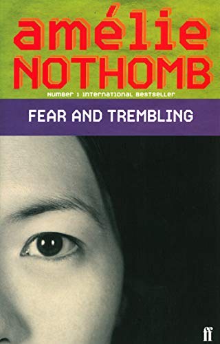 Fear and Trembling By Amelie Nothomb